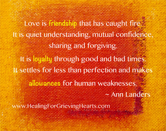 Friendship - Loyalty - Allowances. HealingForGrievingHearts.com
