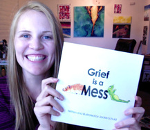 Grief is a Mess - Book illustrated and written by Jackie Schuld - guest post at HealingForGrievingHearts.com