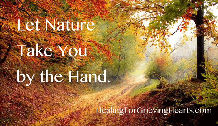 Let nature help you heal your grieving heart. HealingForGrievingHearts.com
